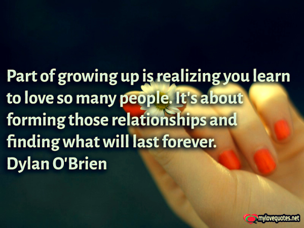 part of growing up is realizing you learn to love