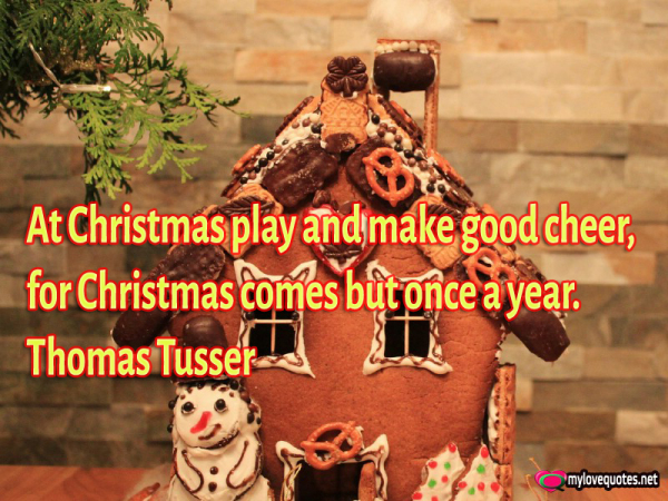 at christmas play and make good cheer