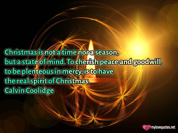 christmas is not a time nor a season but a state of mind