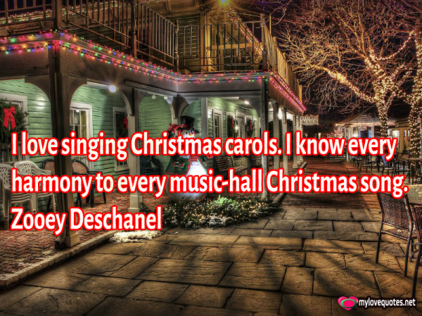 i love singing christmas carols i know every harmony to every music-hall
