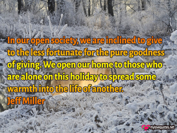in our open society we are inclined to give to the less fortunate