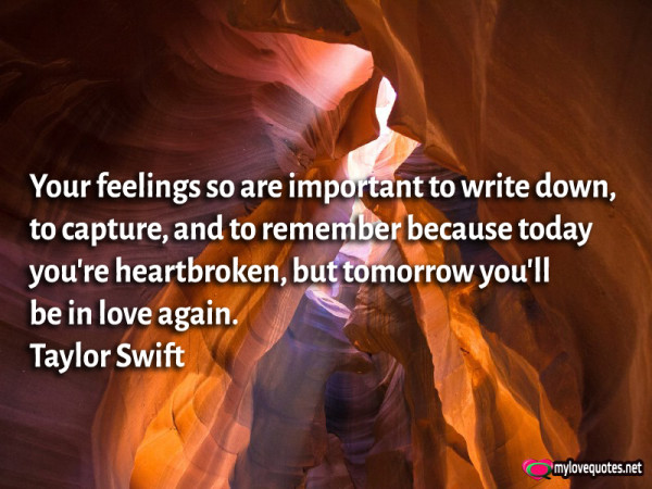 your feelings so are important to write down to capture and to remember