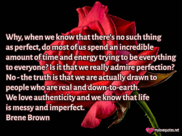 why when we know that there's no such thing as perfect do most of us spend an incredible