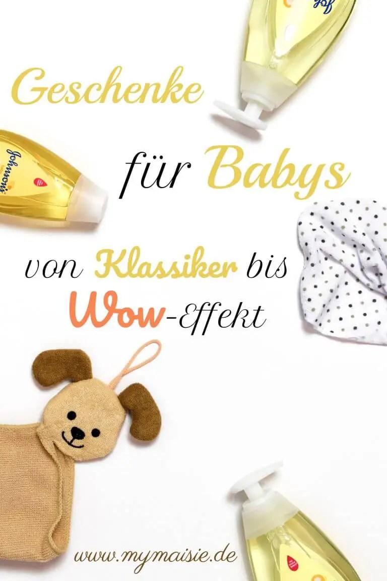 Geschenke und Geschenkideen für Babys ab der Geburt. Von Klassiker bis Wow-Effekt!