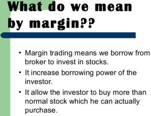 What Is the Required Margin?