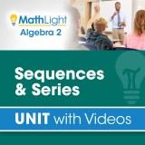 Algebra 2 Unit 13 SEQUENCES & SERIES
