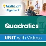 Algebra 2 Unit 5 QUADRATICS