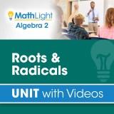 Algebra 2 Unit 7 ROOTS & RADICALS