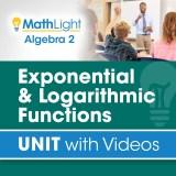 Algebra 2 Unit 8 EXPONENTIAL & LOGARITHMIC FUNCTIONS