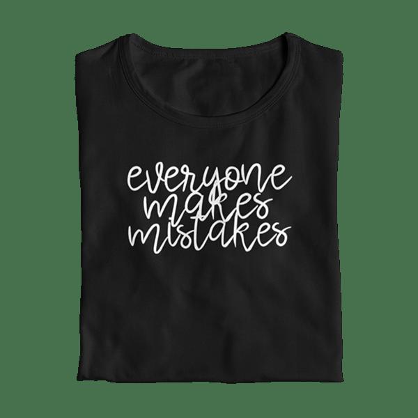 Everyone Makes Mistakes Teacher T-Shirt