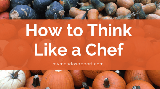 How to Think like a chef