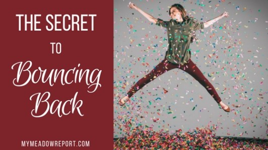 The Secret to Bouncing Back