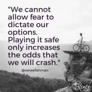 Fear-options-play-it-safe