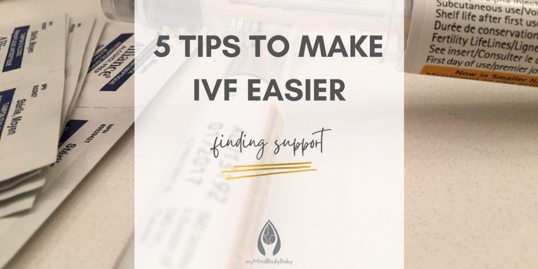 5 Tips to Make IVF Easier