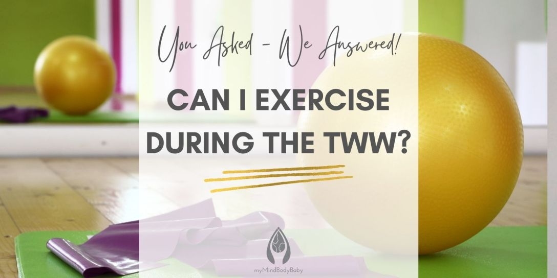 Should I Exercise During the Two Week Wait?