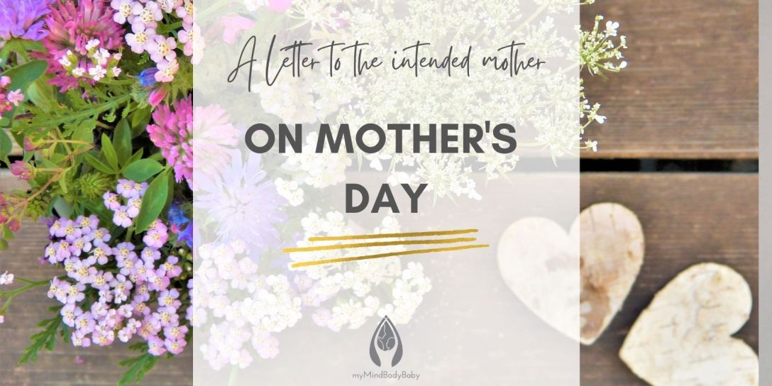 A Letter To The Intended Mother on Mother's Day