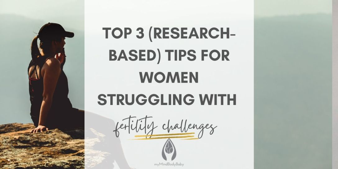 top 3 tips for women struggling with fertility challenges