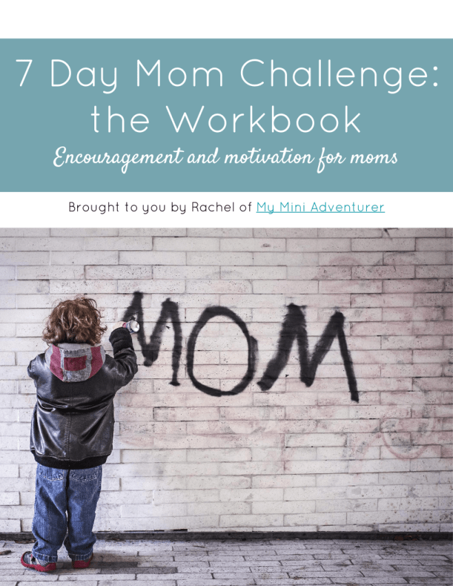 7 Day Mom Challenge