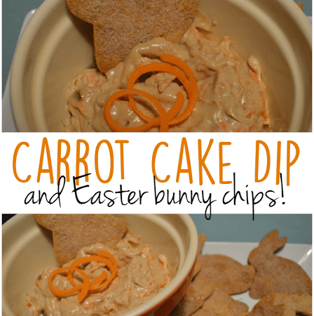 Carrot Cake Dip with Easter Bunny Chips!
