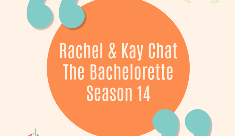 New Podcast: The Bachelorette Season 14!