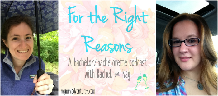 Bachelorette Hannah Preseason Podcast & Free Printable Bracket!