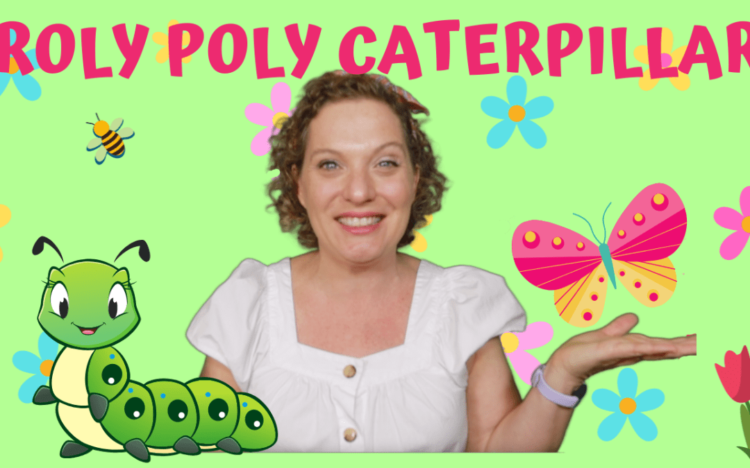 Preschool Caterpillar Rhyme | Roly Poly Caterpillar | Spring Rhyme for Kids