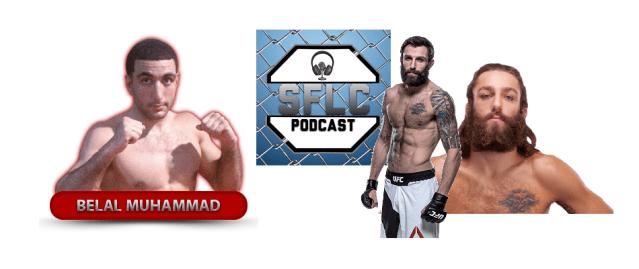 SFLC Podcast – Episode 141: Michael Chiesa & Belal Muhammad
