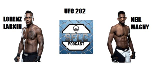 Lorenz Larkin talks Neil Magny UFC 202 matchup on SFLC Podcast