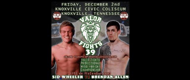 Sidney Wheeler Defends Valor Fights Title Against Brendan Allen