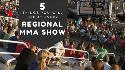 5 Things You Will See at Every Regional MMA Show