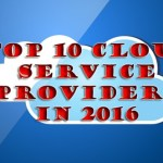 Top 10 Best Cloud Service Providers 2019