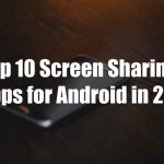 Top 10 Best Screen Sharing Apps for Android in 2019