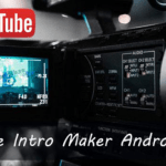 5 Best Free YouTube Intro Maker Apps for iPhone and Android 2019