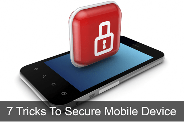 Tricks to Secure Smartphone Device