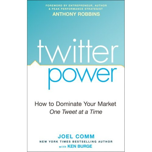 "Now You Can Pre-Order ""Twitter Power: How To Dominate Your Market One Tweet At A Time"""