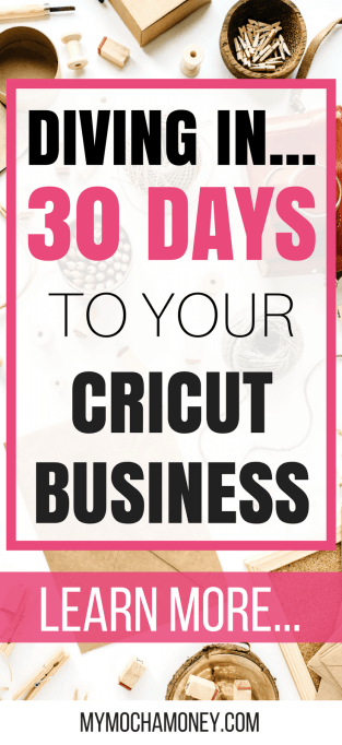 Diving in...30 Days to Your Cricut Business. Learn how to make money from home with your Cricut Explore Machine the right way. Start your Cricut Business in just 30 days! Learn how...aff link