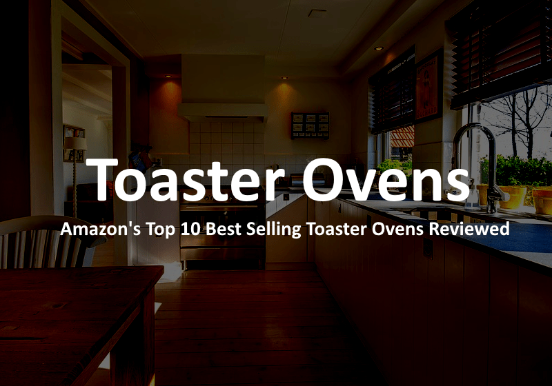 Best Toaster Oven - Featured Image