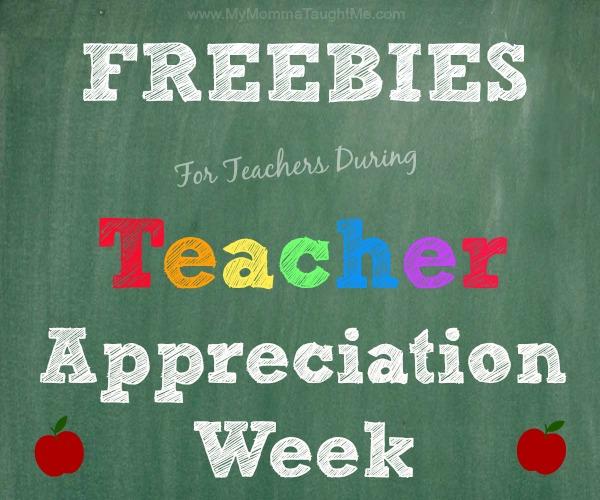 Freebies for Teachers During Teacher Appreciation Week 5/8/17 -5/12/17