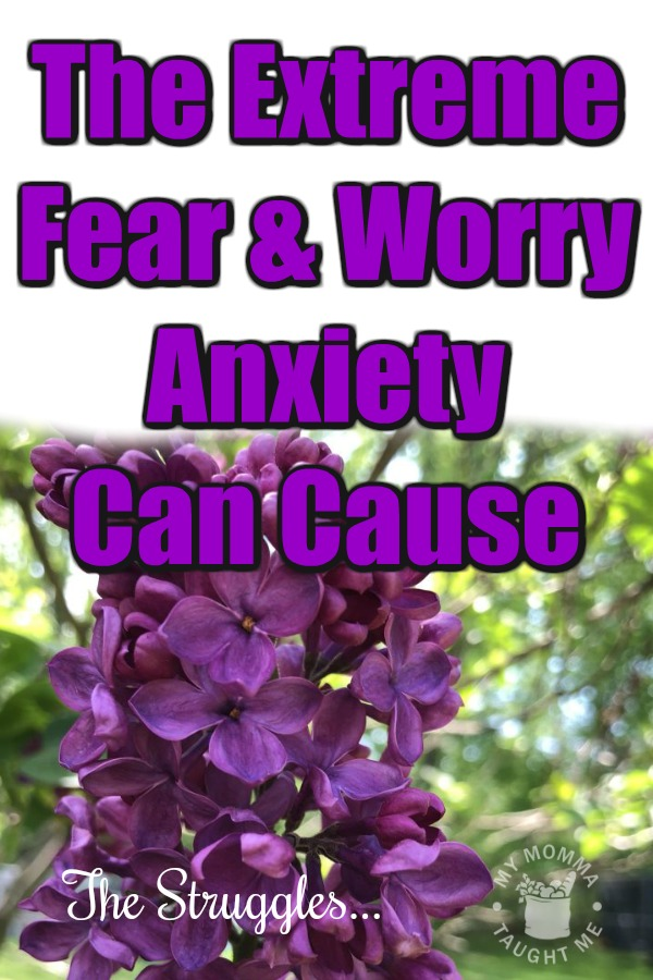 The Extreme Fear & Worry Anxiety Causes