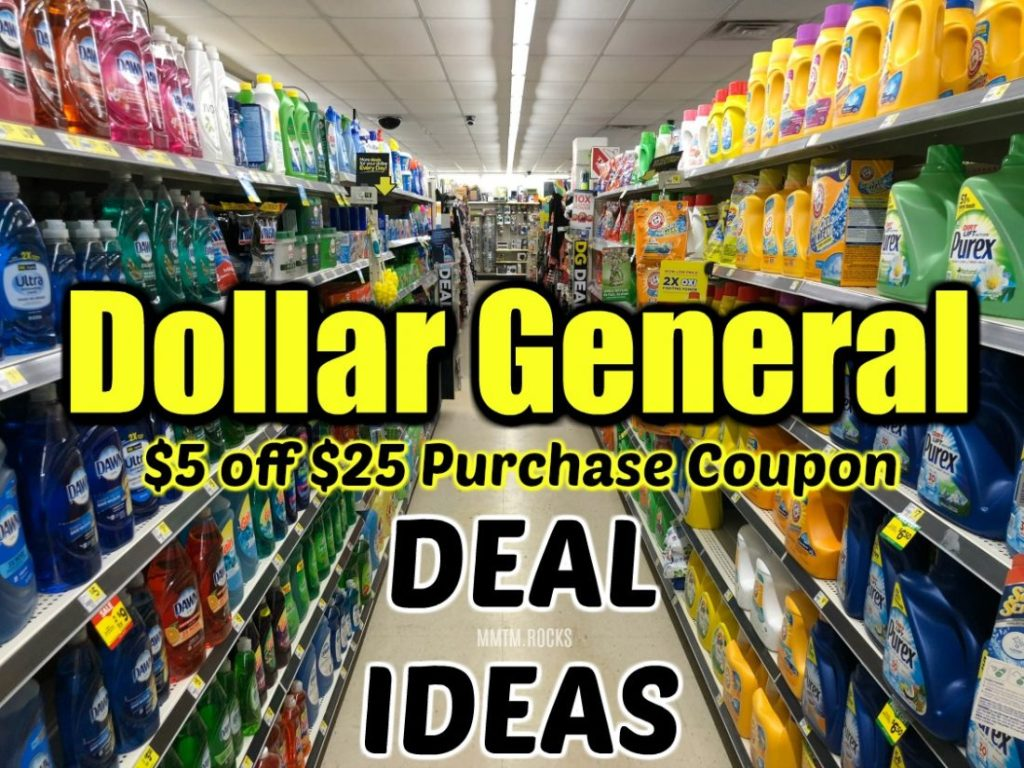 Dollar General $5 off $25 Purchase Deal Ideas for 10-13-18 ONLY