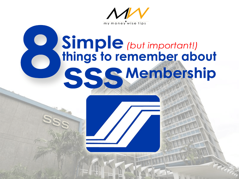 8 Simple (But Important!) Things To Remember About SSS Membership