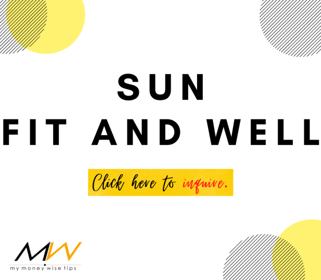 My Money Wise Tips – Sun Fit and Well Health Insurance