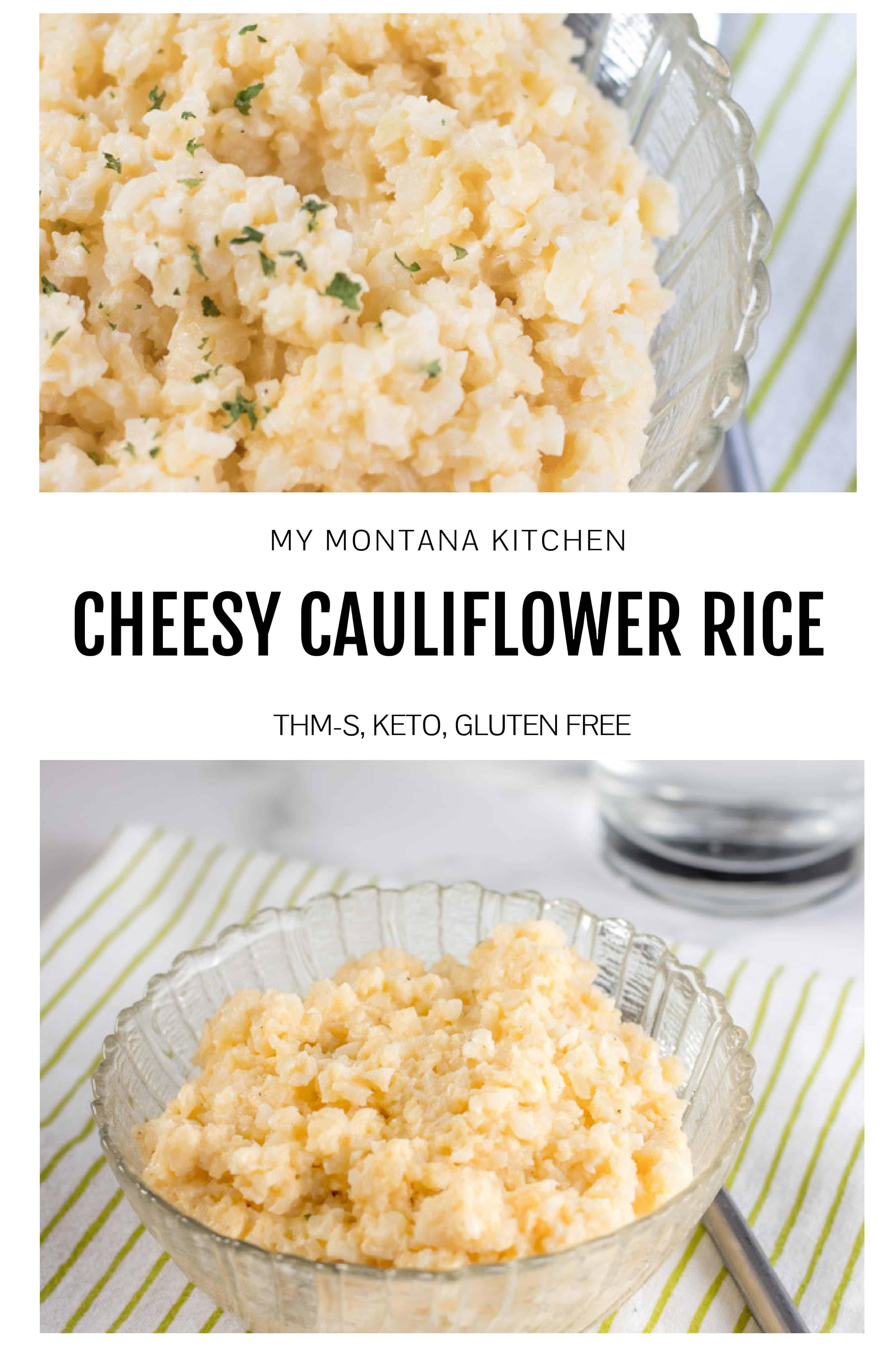 cheesy cauliflower rice my montana