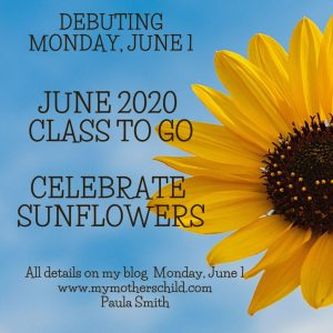 Celebrate Sunflowers – June 2020 Class to Go