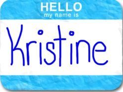 My Name Is Kristine…