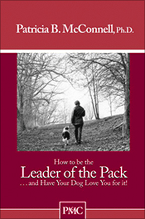 how-to-be-the-leader-of-the-pack-by-patricia-mcconnell
