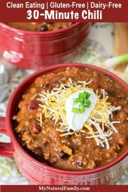 30-Minute Easy Homemade Clean Eating Chili Recipe {Gluten-Free, Dairy-Free}