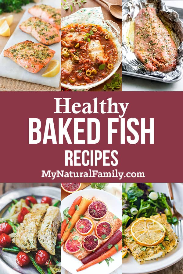 9 of the Best Ever Healthy Baked Fish Recipes