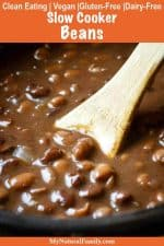 Best Crock Pot Pinto Beans and:or Black Beans Recipe {Clean Eating, Vegan, Gluten-Free, Dairy-Free}