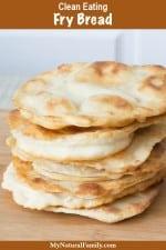 Easy Baking Powder Fry Bread Recipe {Clean Eating}